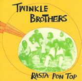 Twinkle Brothers - Rasta Pon Top (Burning Sounds) CD